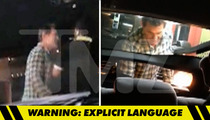 Josh Brolin -- Late Night Rage at Cab Driver in Del Taco Drive-Thru