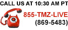 Call Us Now at 855-TMZ-LIVE.