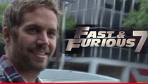 'Fast and Furious 7' -- Critical Paul Walker Scenes Were Days Away From Filming