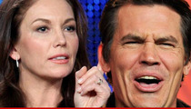 Josh Brolin and Diane Lane -- Divorce Final ... Gimme My Name Back!