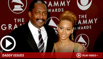 Note to Beyonce's Dad -- If You Knock Her Up ... Ya Gotta Pay Up