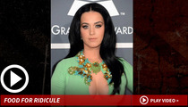 Katy Perry -- My Backstage Demands Are -- A Time to Kale