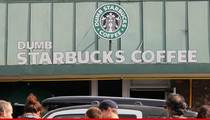 Starbucks to Dumb Starbucks -- You Can Roast Us -- But You Can't Use Our Name