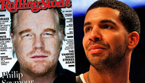 Drake -- That Rolling Stone Cover Is Mine ... Waaaughhh!!!!