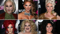 'RuPaul's Drag Race' Premiere -- Guess Which Babe Was Born A Real Woman!