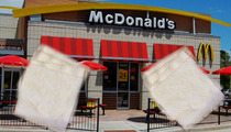McDonald's Lawsuit -- Over ONE Napkin Is a Quarter Pound o' Crazy