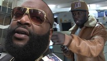 Rick Ross -- No Retaliation For 50 Cent Diss -- He Doesn't Deserve A Response