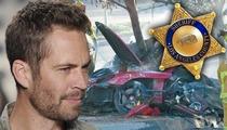 Paul Walker -- Family Blindsided By Sheriff's Death Report