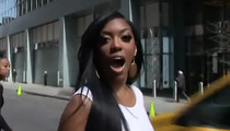 'Atlanta Housewives' Star Porsha Williams -- You're SOL in ATL