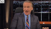 Bill Maher -- Don't Cross the 'Gay Mafia' ... Or You'll Get Whacked