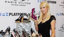 Paris Hilton Shoe Lawsuit -- I Got Shafted in High-End Heels