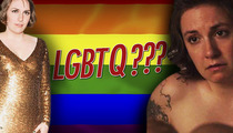 Lena Dunham -- Thanks LGBT ... and Qs?? (We're Not Sure)