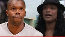 NBA Player Eric Williams -- HOMELESS SITUATION IS KARMA ... Says 'Basketball Wives' Co-Star