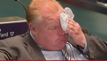 Rob Ford Rehab -- Toronto 'Crack Mayor' Getting Treatment After Drunken Rant