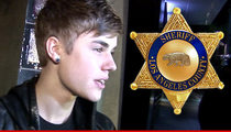 Sheriff's Dept -- Justin Bieber Deserves to Be a FELON!