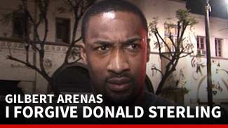 Gilbert Arenas -- I Forgive Donald Sterling