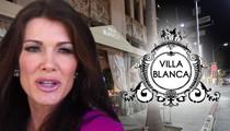 Lisa Vanderpump -- SELLING Villa Blanca Restaurant