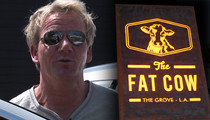 Gordon Ramsay -- Sued for Abandoning Fat Cow