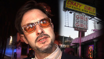 David Arquette -- Gunning to Buy Famous Crazy Girls Strip Club
