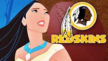 Washington Redskins -- Pocahontas Demands Name Change ... It's a Bad Message for Little Girls
