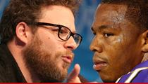 Seth Rogen -- Ray Rice Should Be BANNED FOR LIFE