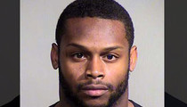Jonathan Dwyer Arrest -- TWO SEPARATE INCIDENTS ... 'Causing a Fracture'