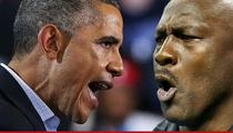 President Obama -- FIRES BACK AT MICHAEL JORDAN ... Worry About Your Crappy NBA Team