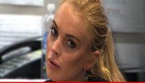 Lindsay Lohan -- Look, Ma & Pa ... NO PROBATION!!! In One Case, Anyway