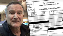 Robin Williams -- Suicide Triggered by Depression, Parkinson's, Paranoia