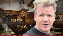 Chef Gordon Ramsay -- If I'm Paying, YOU're Paying ... Goes After Fat Cow Partner