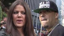 Khloe Kardashian -- Family Tells Her to DUMP French Montana
