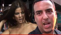 Khloe Kardashian -- I Don't Care Who French Is Banging
