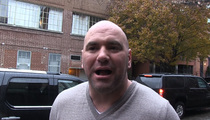 Dana White -- CM Punk in the UFC? ... 'I Wouldn't Mind Talking to Him'