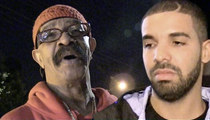 Drake Bails on New Track With His Dad ... Chick Rapper Steps Up