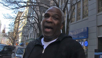 NBA Legend Charles Oakley -- Knicks Owner Is a 'Diva'