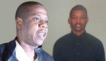 Jay Z Sued -- I'm Your Son, Just Admit It ... Says Wannabe Rapper