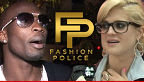 Chad Johnson -- Hire Me On 'Fashion Police' ... Yes, I'm Serious