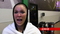 Ronda Rousey -- Pre-Fight Prophecy ... 'Let's Get It On Instagram'