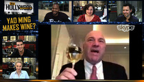 Kevin O'Leary -- I Won't Invest In Yao Ming's Wine ... 'Cause I'm Launching My Own!!