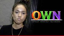 Karrueche Tran -- I Kicked Oprah's People Out of My House!