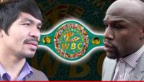 Mayweather/Pacquiao Fight -- New WBC Belt Unveiled ... $1 Million Swag!!
