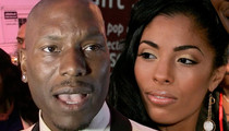 Tyrese's Ex -- Judge Okays Israel Trip ... Now Passover My Kid's Passport