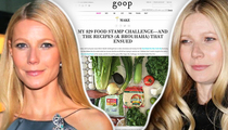 Gwyneth Paltrow -- Eating Like I'm Poor? That's Rich! (TMZ TV)
