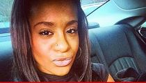 Houstons ... Bobbi Kristina Breathing On Her Own ... Browns Were Right