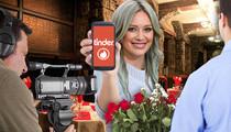 Hilary Duff -- I've Got Cameras On All My Tinder Dates