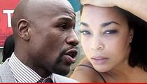 Floyd Mayweather -- Baby Mama Sues for $20 Mil ... He's a Despicable Lia