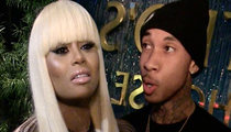 Tyga -- Baby Mama Blac Chyna To Fight for Full Custody