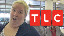 Mama June -- Bring 'Honey Boo Boo' Back Or I'll Sue for a Million Bucks