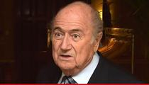 Sepp Blatter to FIFA -- I Quit This Bitch