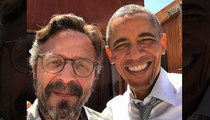 Marc Maron -- Selfie With Obama ... In His Ga